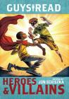 Guys Read: Heroes & Villains Cover Image