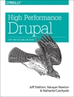 High Performance Drupal: Fast and Scalable Designs Cover Image