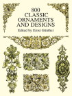 800 Classic Ornaments and Designs (Dover Pictorial Archives) Cover Image