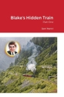 Blake's Hidden Train: Part One Cover Image