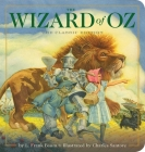 The Wizard of Oz Oversized Padded Board Book: The Classic Edition (Oversized Padded Board Books) Cover Image