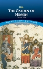 The Garden of Heaven (Dover Thrift Editions) Cover Image