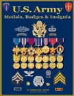 U. S. Army Medal, Badges and Insignia Cover Image