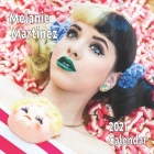Melanie Martinez 2021 calendar: Melanie Martinez 2021 calendar calendar 8.5 x 8.5 perfect Calendar 2021 to decorate your office desc or as to gift for Cover Image