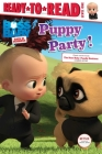 Puppy Party!: Ready-to-Read Level 1 (The Boss Baby TV) Cover Image