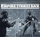 The Making of the Empire Strikes Back: The Definitive Story Cover Image