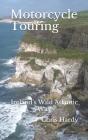 Motorcycle Touring: Ireland's Wild Atlantic Way Cover Image