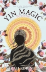 Yin Magic: How to be Still Cover Image
