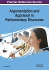 Argumentation and Appraisal in Parliamentary Discourse Cover Image