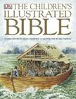 The Children's Illustrated Bible Cover Image
