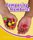 Comparing Numbers! (Pebble Books: Pebble Math) Cover Image
