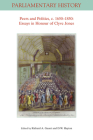 Peers and Politics, C. 1650 - 1850: Essays in Honour of Clyve Jones (Parliamentary History Book) Cover Image