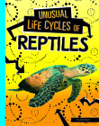 Unusual Life Cycles of Reptiles Cover Image