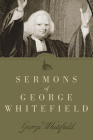 Sermons of George Whitefield Cover Image