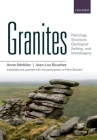 Granites: Petrology, Structure, Geological Setting, and Metallogeny Cover Image
