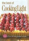 The Best of Cooking Light: Over 500 of Our All-Time Greatest Recipes Cover Image