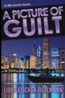 A Picture Of Guilt: An Ellie Foreman Mystery Cover Image