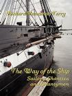 The Way of the Ship: Sailors, Shanties and Shantymen Cover Image