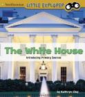 The White House: Introducing Primary Sources Cover Image