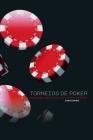 Torneios de Poker: Estratégias para vencer em torneios de Poker Cover Image