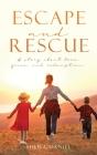 Escape and Rescue Cover Image
