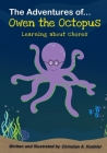 The Adventures of Owen the Octopus Learning about chores Cover Image