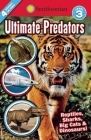 Smithsonian Readers: Ultimate Predators Level 3 (Smithsonian Leveled Readers) Cover Image