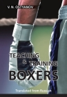 Teaching and Training Boxers: Translated from Russian Cover Image