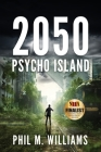 2050: Psycho Island (Book 1) Cover Image