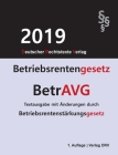 Betriebsrentengesetz - BetrAVG: Mit Änderungen durch Betriebsrentenstärkungsgesetz Cover Image