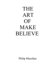 The Art Of Make Believe Cover Image