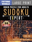 Sudoku Expert: Brain health games - Sudoku Extreme Hard game Sudoku Puzzles for Brain Sharper Cover Image