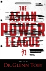 The Asian Power League Cover Image