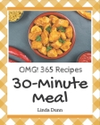 OMG! 365 30-Minute Meal Recipes: From The 30-Minute Meal Cookbook To The Table Cover Image