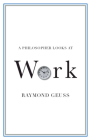 A Philosopher Looks at Work Cover Image