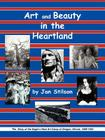 Art and Beauty in the Heartland: The Story of the Eagle's Nest Camp at Oregon, Illinois, 1898-1942 Cover Image