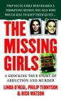 The Missing Girls: A Shocking True Story of Abduction and Murder Cover Image
