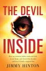 The Devil Inside: How My Minister Father Molested Kids In Our Home And Church For Decades And How I Finally Stopped Him Cover Image