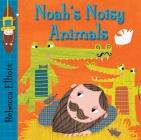 Noah's Noisy Animals Cover Image