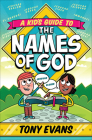 A Kid's Guide to the Names of God Cover Image