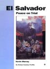 El Salvador: Peace on Trial (Oxfam Country Profiles) Cover Image