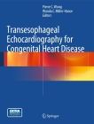 Transesophageal Echocardiography for Congenital Heart Disease Cover Image