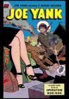 Joe Yank Becomes a Model Soldier: Vintage Classic Comic Cover on a Blank Journal Diary 7 X 10 Size 150 Gray Lined Pages College Rule Cover Image