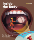 Inside the Body (My First Discovery Paperbacks) Cover Image