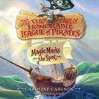 Magic Marks the Spot (Very Nearly Honorable League of Pirates #1) Cover Image