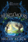 Heart of the Moors: An Original Maleficent: Mistress of Evil Novel Cover Image