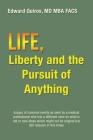 Life, Liberty and the Pursuit of Anything Cover Image