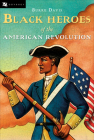 Black Heroes of the American Revolution Cover Image