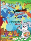 Amazing Easter coloring book for kids: Perfect Cute Easter Alphabet coloring Book for boys and girls ages 4-8. Cover Image