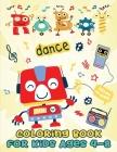 Robot coloring book for kids ages 4-8: Simple robots coloring book for children, preschoolers, kindergarten, 1st grade Cover Image